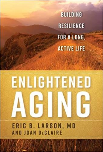 "picture of book ""Enlightened Aging"" by Dr. Eric Larson"